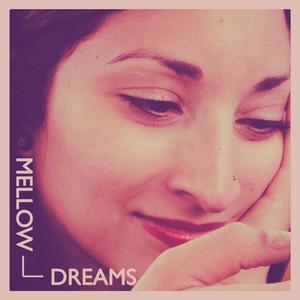 Mellow Dreams