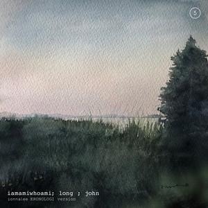 long ; john (ionnalee KRONOLOGI version)