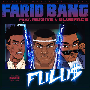 FULU$ (feat. Musiye & Blueface)