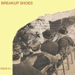 Breakup Shoes