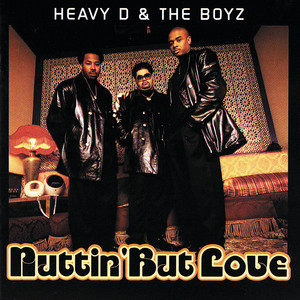 Heavy D & The Boyz – Nuttin' But Love (Studio Acapella)