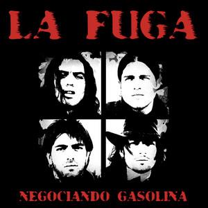 Negociando gasolina - La Fuga