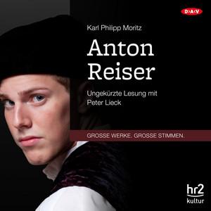 Anton Reiser (Ungekürzte Lesung) Audiobook