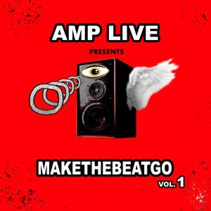Make The Beat Go, Vol. 1
