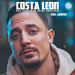 Costa Leon Feat. Laurell - Put Your Head On My Shoulder