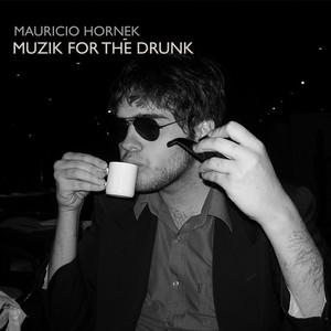 Muzik for the Drunk album