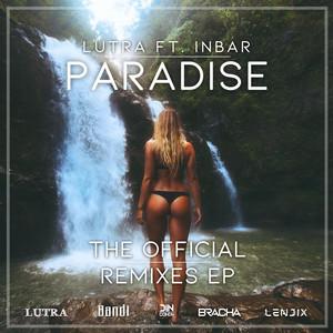 Paradise (The Official Remixes)