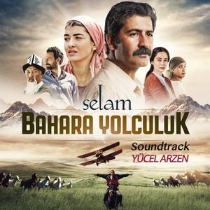 Selam Bahara Yolculuk (Soundtrack) Albümü
