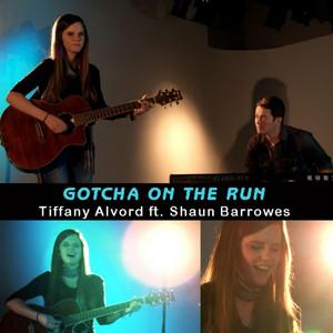 Gotcha On The Run (feat. Shaun Barrowes) - Single