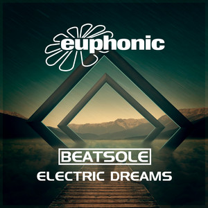 Electric Dreams by Beatsole