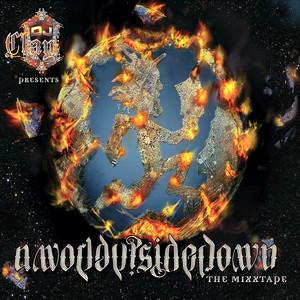 A World Upside Down: The Mixtape