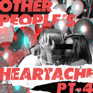 Other People's Heartache (Pt. 4) album