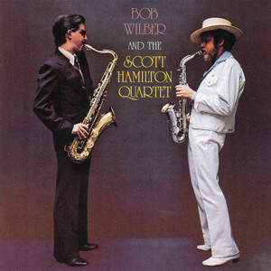 Bob Wilber and the Scott Hamilton Quartet album