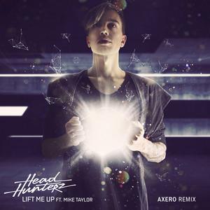 Lift Me Up (Axero Remix)