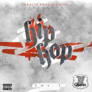 Gracie Productions Presents: Hip Hop Volume 1 album