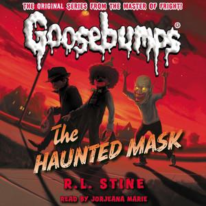 The Haunted Mask - Classic Goosebumps 4 (Unabridged)