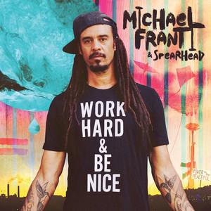 Work Hard and Be Nice album