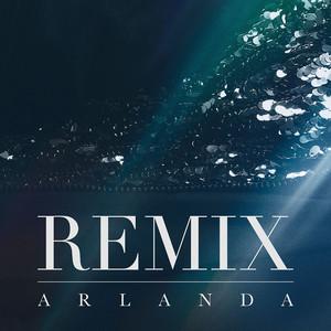 Arlanda Remix