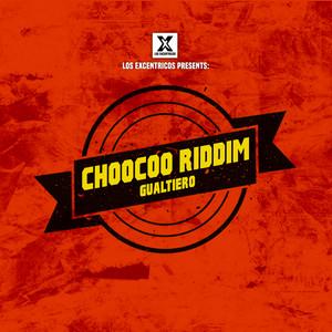 ChooCoo Riddim