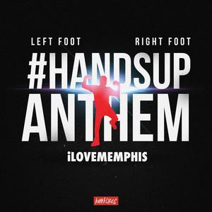 Left Foot, Right Foot (#HandsUpAnthem) cover art