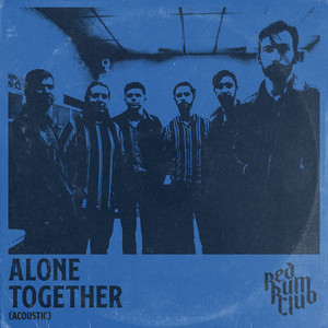 Alone Together (Acoustic)