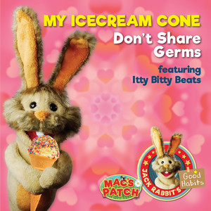 My Ice Cream Cone (Don't Share Germs)