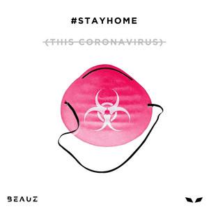 #STAYHOME (This Coronavirus)