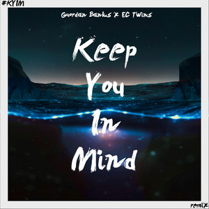 Keep You in Mind (EC Twins Mixes)
