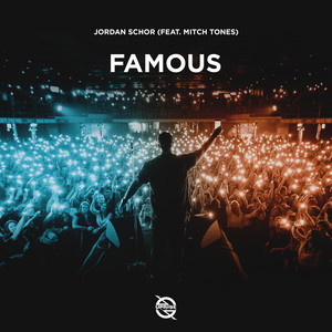 Famous (feat. Mitch Tones)