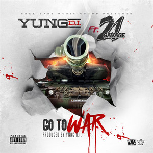 Go to War (feat. 21 Savage)