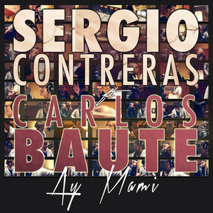Ay mami (feat. Carlos Baute)