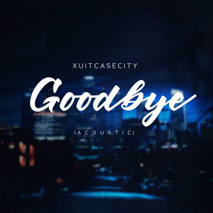 Goodbye (Acoustic)