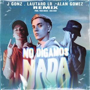 No Digamos Nada (Remix)