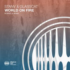 World On Fire (Robert B Remix)