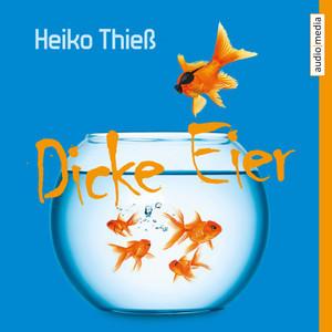 Dicke Eier Audiobook