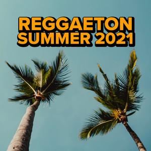 Reggaeton Summer 2021