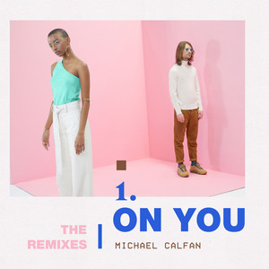 On You (Remix EP)