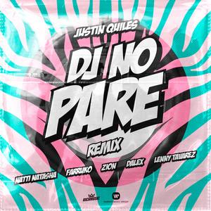 DJ No Pare (feat. Zion, Dalex, Lenny Tavárez) [Remix]