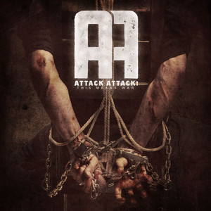 The Betrayal by Attack Attack!