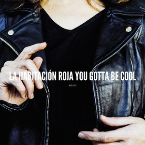 You Gotta Be Cool
