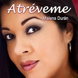 Atréveme by Malena Duran