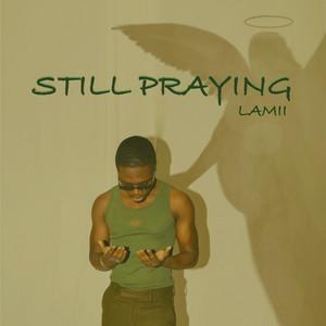 Still Praying