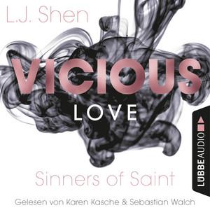 Vicious Love - Sinners of Saint 1 (Ungekürzt) Hörbuch kostenlos