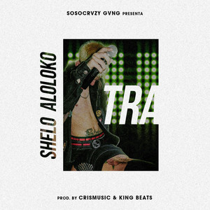 Tra (Traag Chilean Remix)