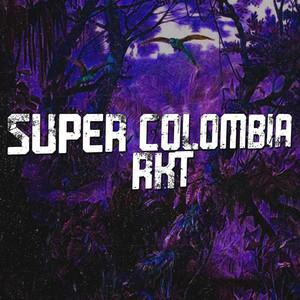 Super Colombia Rkt