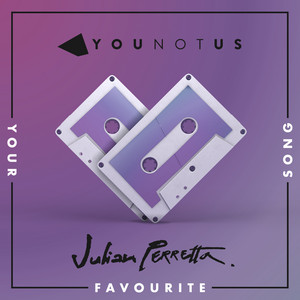 Younotus, Julian Perretta - Your Favourite Song