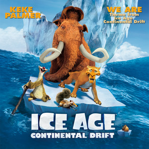 "We Are (From ""Ice Age: Continental Drift""/Theme)"