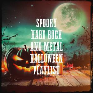 Spooky Hard Rock and Metal Halloween Playlist album
