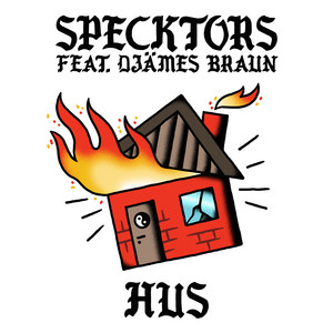 HUS (feat. Djämes Braun)