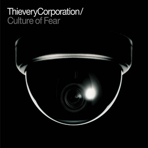 Thievery Corporation – culture of fear (Acapella)